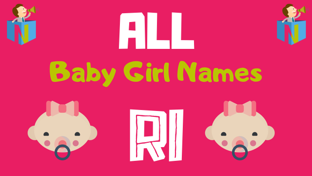 Baby Girl names starting with Ri - NamesLook