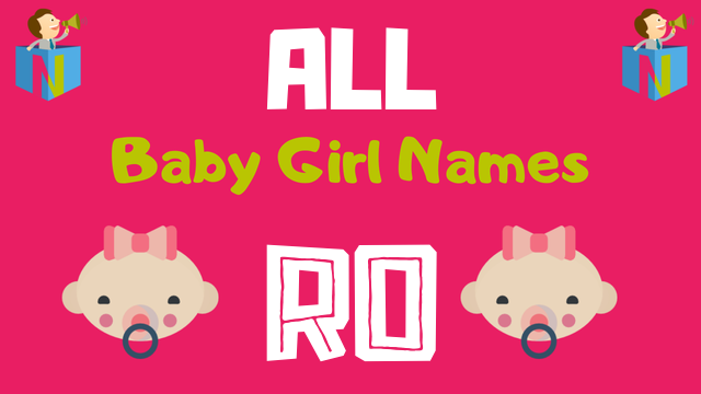 Baby Girl names starting with 'Ro' - NamesLook