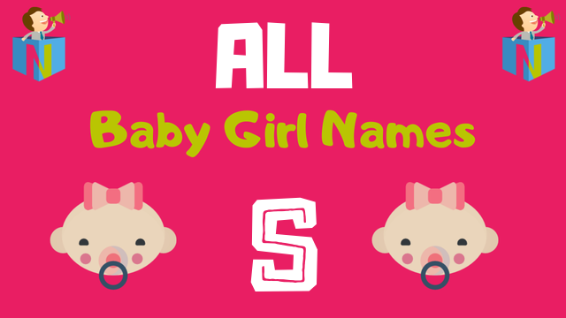 Baby Girl names starting with S - NamesLook