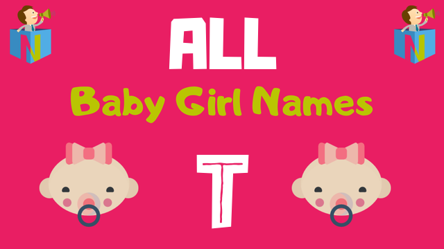 Baby Girl names starting with 'T' - NamesLook