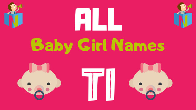 Baby Girl names starting with Ti - NamesLook