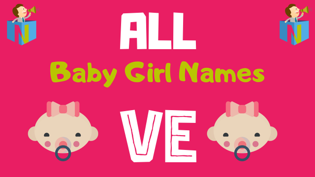 Baby Girl names starting with 'Ve' - NamesLook