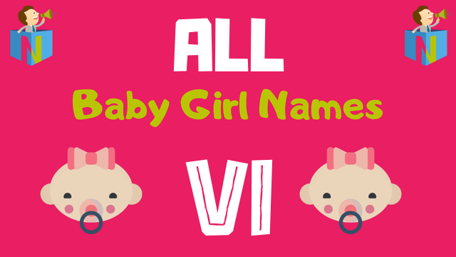 Baby Girl names starting with 'Vi' - NamesLook