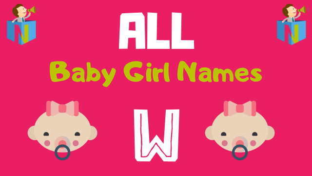 Baby Girl names starting with W - NamesLook
