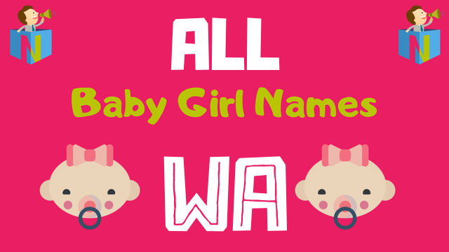 Baby Girl names starting with 'Wa' - NamesLook