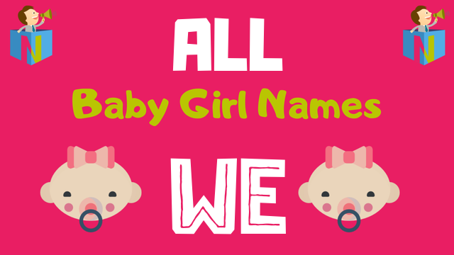 Baby Girl names starting with We - NamesLook