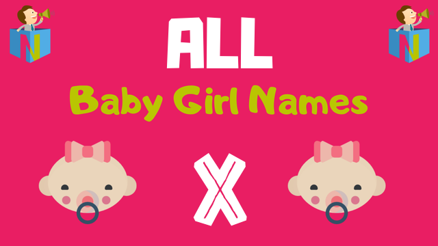 Baby Girl names starting with X - NamesLook