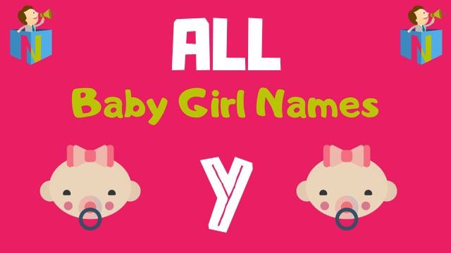 Baby Girl names starting with Y - NamesLook