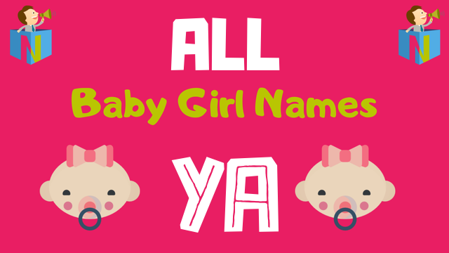 Baby Girl names starting with 'Ya' - NamesLook