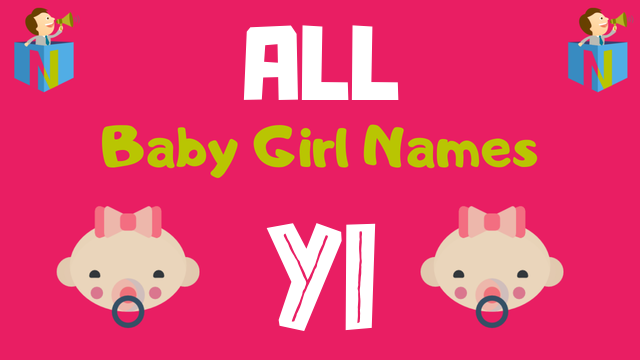 Baby Girl names starting with Yi - NamesLook