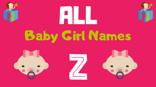 Baby Girl names starting with Z - NamesLook