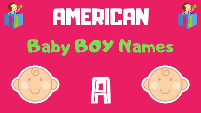 30++ American boy names starting with a ideas in 2021