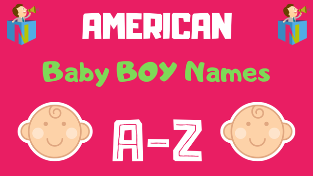 American Baby Boy Names | 3700+ Names Available - NamesLook