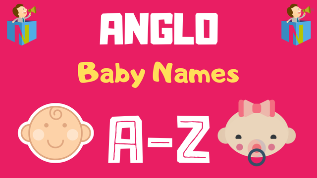 Anglo Baby Names | 1400+ Names Available - NamesLook