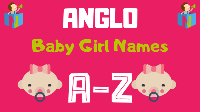 Anglo Baby Girl Names | 200+ Names Available - NamesLook