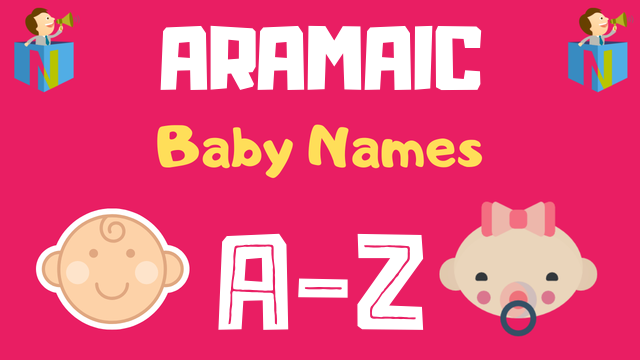 Aramaic Baby Names | 27 Names Available - NamesLook