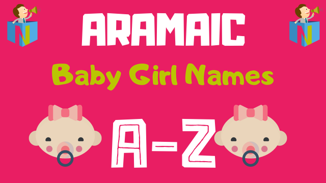 Aramaic Baby Girl Names | 6 Names Available - NamesLook