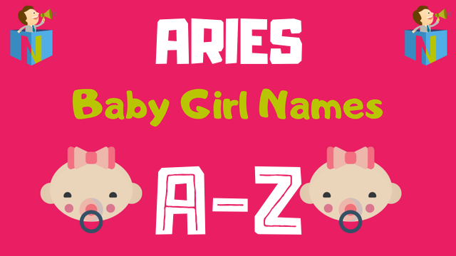 Baby Girl Names for Aries Zodiac - NamesLook