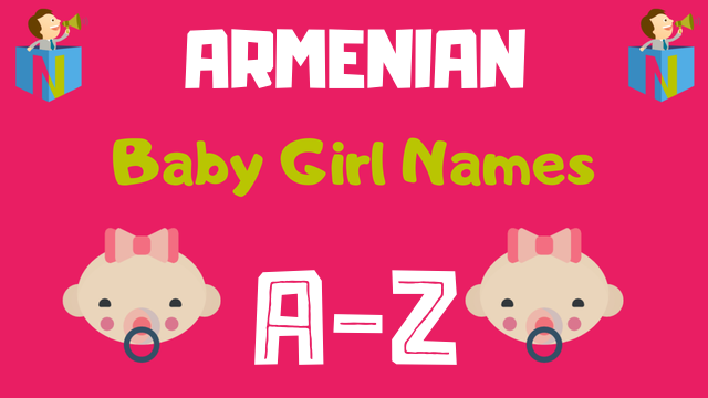 Armenian Baby Girl Names | 43 Names Available - NamesLook