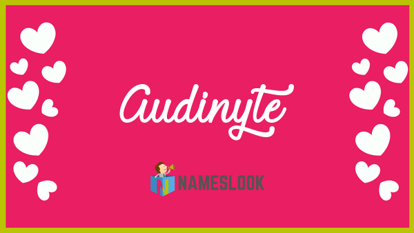 Audinyte Meaning Pronunciation Origin And Numerology NamesLook - Audi pronunciation