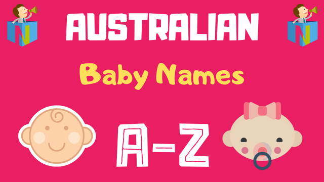 Australian Baby Names | 11600+ Names Available - NamesLook