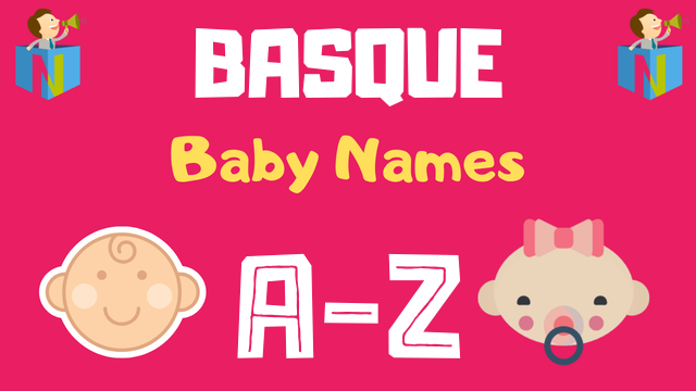 Basque Baby Names | 100+ Names Available - NamesLook
