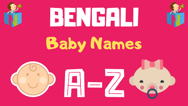 Bengali Baby Names | 4000+ Names Available - NamesLook