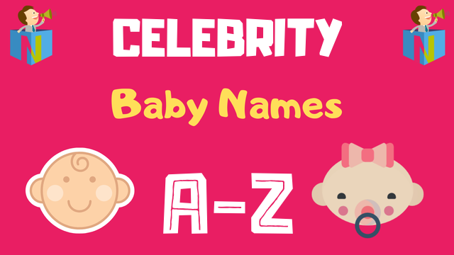 Celebrity Baby Names | 400+ Names Available - NamesLook