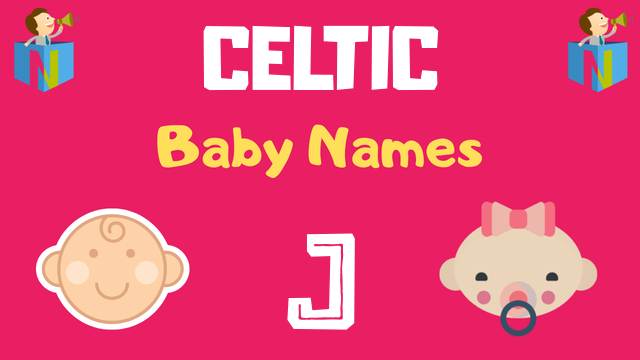 Celtic Baby names starting with J - NamesLook