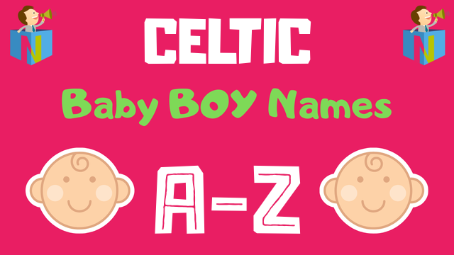Celtic Baby Boy Names | 300+ Names Available - NamesLook