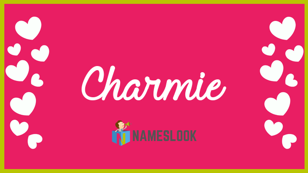 Charmie meaning
