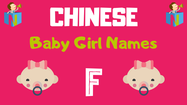 Chinese Baby Girl names starting with F - NamesLook