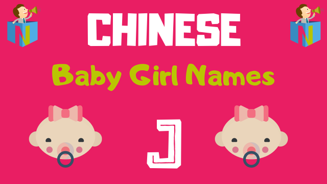 Chinese Baby Girl names starting with J - NamesLook