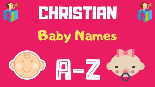 Christian Baby Names | 8600+ Names Available - NamesLook