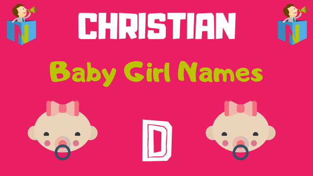 Christian Baby Girl names starting with 'D' - NamesLook