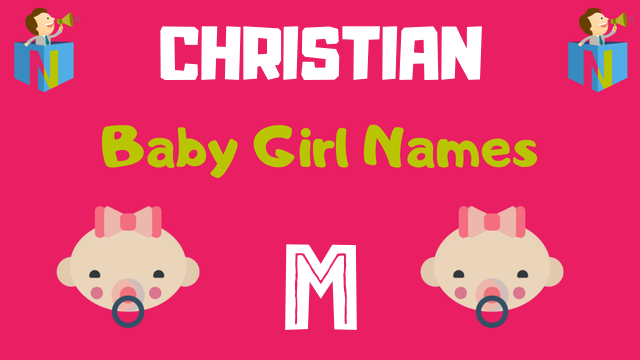 Christian Baby Girl names starting with 'M' - NamesLook
