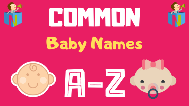 Common Baby Names | 3 Names Available - NamesLook