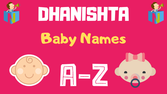 Baby Names for Dhanishta Nakshatra - NamesLook