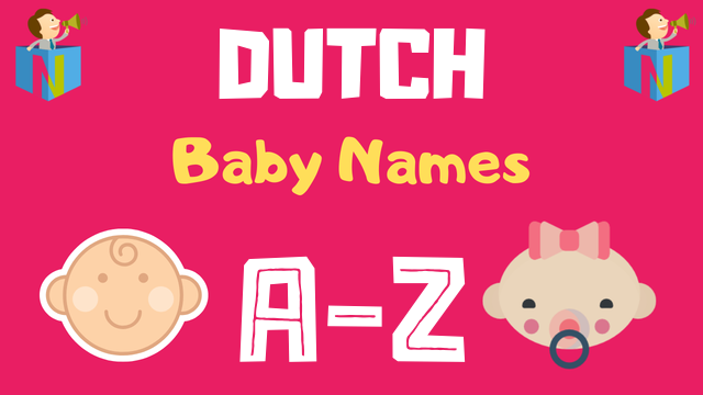 Dutch Baby Names | 1300+ Names Available - NamesLook