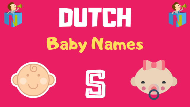 Dutch Baby names starting with S - NamesLook