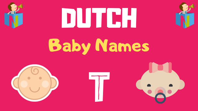 Dutch Baby names starting with T - NamesLook