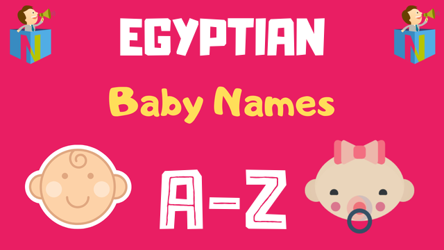 Egyptian Baby Names | 86 Names Available - NamesLook