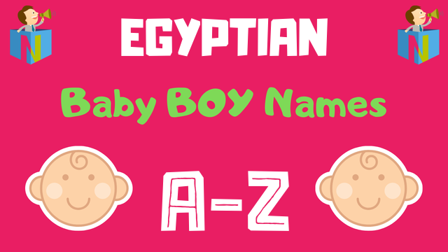 Egyptian Baby Boy Names | 50 Names Available - NamesLook