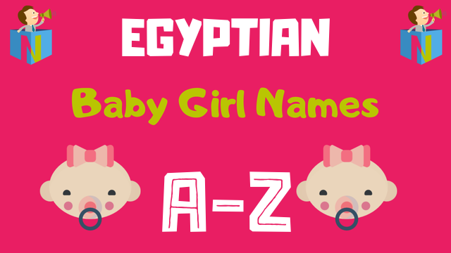 Egyptian Baby Girl Names | 35 Names Available - NamesLook
