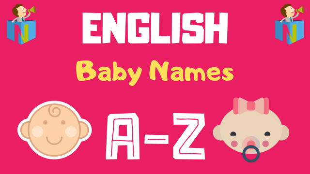 English Baby Names | 16500+ Names Available - NamesLook