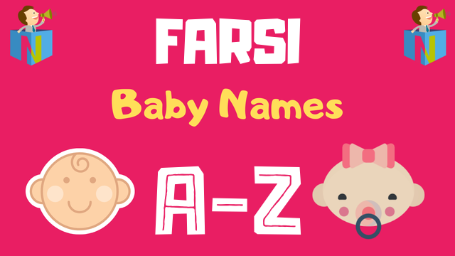 Farsi Baby Names | 100+ Names Available - NamesLook