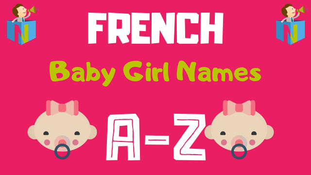 French Baby Girl Names | 2700+ Names Available - NamesLook