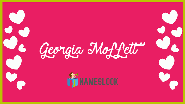 Georgia Moffett Meaning Unciation