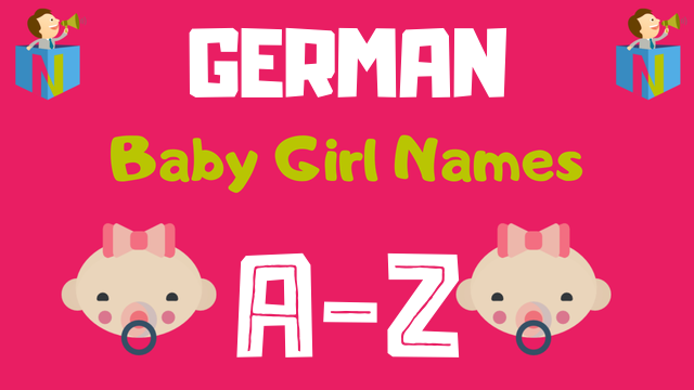 German Baby Girl Names | 3600+ Names Available - NamesLook