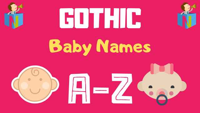 Gothic Baby Names | 28 Names Available - NamesLook